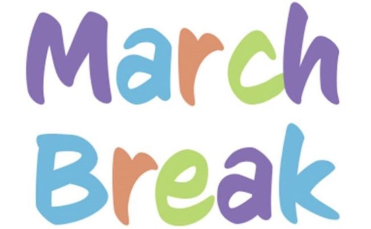 Happy March Break